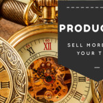 Sell More Than Your Time – Productize!