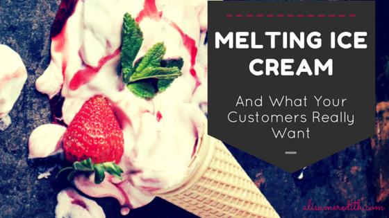 Customer Feedback and Melting Ice Cream https://alisameredith.com/melting-ice-cream-customer-feedback