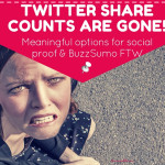 Twitter Share Counts Gone, Social Proof, and Buzz Sumo