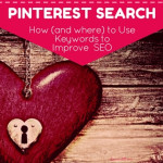 Pinterest Search – 11 Smart Places to Use Keywords for Better SEO