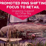 Promoted Pins Shifting Focus to Retail – Drops Other Big Spenders