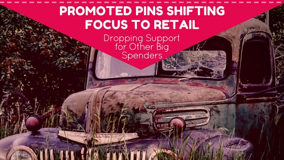 Promoted Pins Focus on Retail - Dropping Others