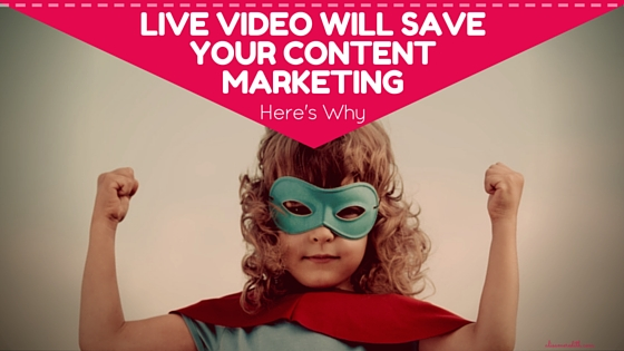 Live video will save your content marketing - here's why via @alisammeredith