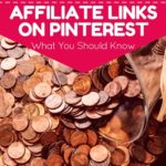 Affiliate Links on Pinterest – What You Should Know