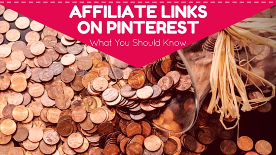 Affiliate Links on Pinterest - what you should know. via @alisammeredith