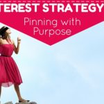 Pinterest Marketing 101: Pinning with Purpose
