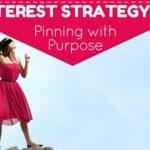 Pinterest Marketing 101: Pinning with Purpose