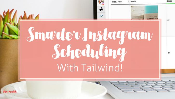smarter Instagram scheduling from Tailwind!