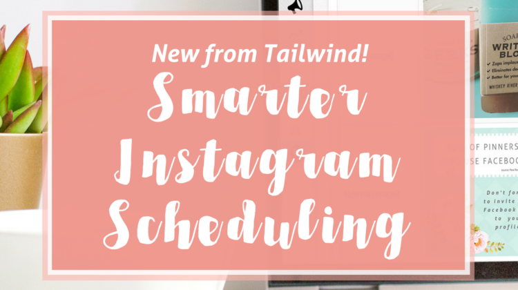 Smart Instagram Scheduling with Tailwind
