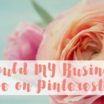 Marketing on Pinterest – Is it Right for My Business? Four Ways to Find Out