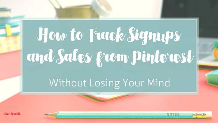 How to Track Signups and Leads from Pinterest
