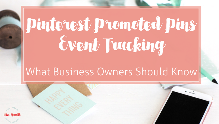 pinterest-promoted-pinsevent-tracking-blog-1