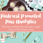 Pinterest Promoted Pin Analytics – Improving the Results and Lowering the Cost of Your Pinterest Ads