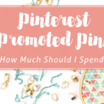 How Much Should I Spend on Pinterest Promoted Pins?
