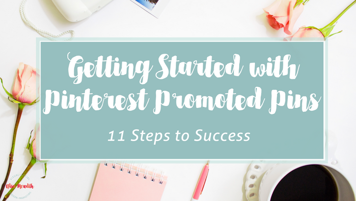 Getting Started with Pinterest Promoted Pins