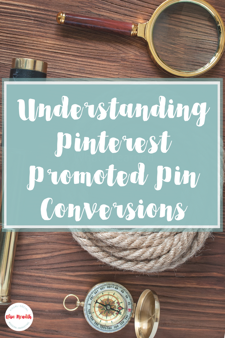 Understanding Pinterest Promoted Pin Conversions