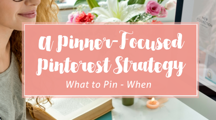 A Pinner-Focused Strategy for Pinterest