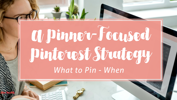 A Pinner-Focused Pinterest Strategy