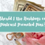 Should I Use Hashtags in my Pinterest Ads?