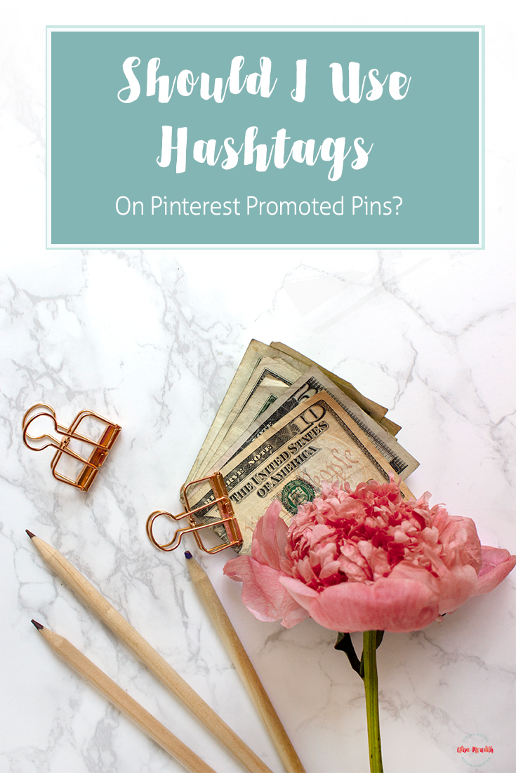 Should I Use Hashtags on Pinterest Promoted Pins? #pinterestpromotedpins #pinterestads #pinterestadvertising #pintereststrategies