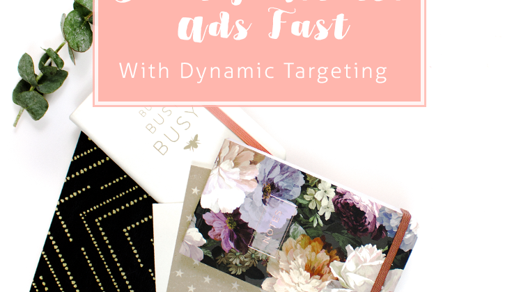A New Way to Quickly Scale Pinterest Ads – Dynamic Keyword Targeting