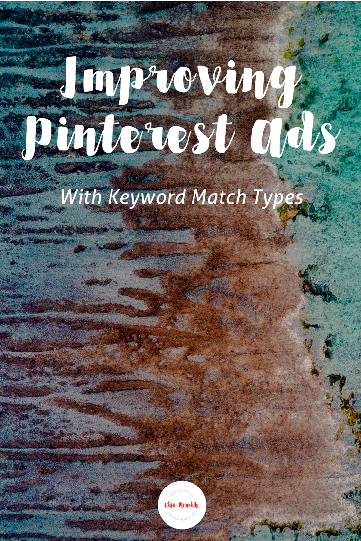 How to use phrase and exact match keyword targeting to get more sales from your Pinterest ads! Targeting with broad match keywords isn't what you think! #pinterestads #promotedpins Free spreadsheet makes it easy. No signup required.